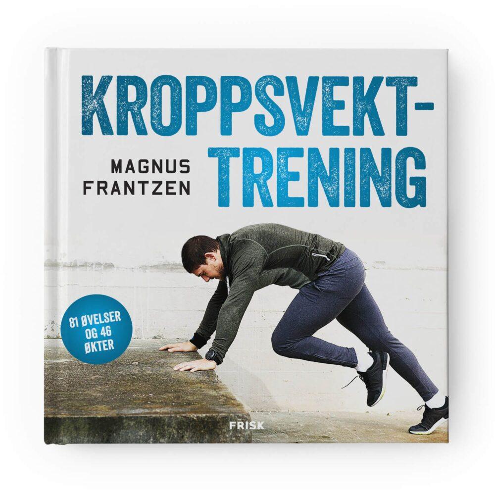 Kroppsvekttrening av Magnus Frantzen